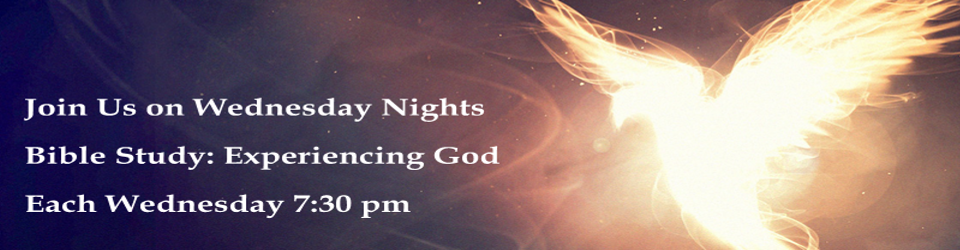 Wednesday Night Bible Study - Experiencing God